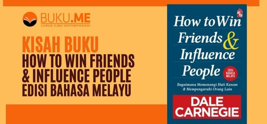 kisah-buku-how-to-win-friends-influence-people